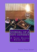 Journal of a Sufi Odyssey   Volume III