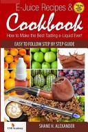 E Juice Recipes Cookbook