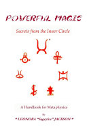 Powerful Magic - Secrets from the Inner Circle