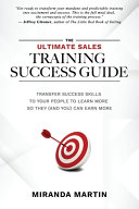 The Ultimate Sales Training Success Guide
