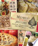 Midwest Sweet Baking History