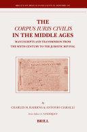 The Corpus Iuris Civilis in the Middle Ages