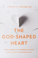 The God-Shaped Heart