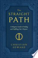 The Straight Path