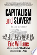 Capitalism and Slavery  Third Edition