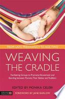 Weaving the Cradle