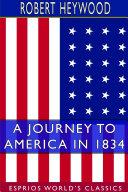 A Journey to America in 1834  Esprios Classics
