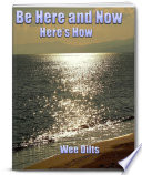 Be Here and Now Book