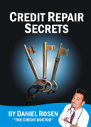 Credit Repair Secrets  from the Credit Doctor