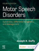 Motor Speech Disorders E Book