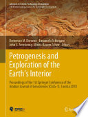 Petrogenesis and Exploration of the Earth's Interior