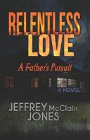 Relentless Love