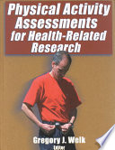 Physical Activity Assessments for Health related Research