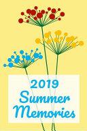 2019 Summer Memories