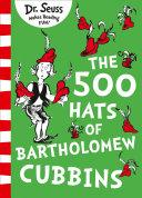 The 500 Hats of Bartholomew Cubbins Book