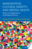 Immigration  Cultural Identity  and Mental Health
