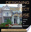 Designing Your Perfect House: Lessons from an Architect