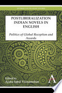 Postliberalization Indian Novels in English