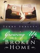 Growing Up in a Broken Home Pdf/ePub eBook