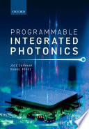 Programmable Integrated Photonics