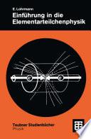 Einführung in die Elementarteilchenphysik