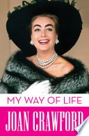 """My Way of Life"" by Joan Crawford"