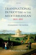Transnational Patriotism in the Mediterranean, 1800-1850 [Pdf/ePub] eBook