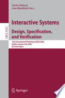 Interactive Systems  Design  Specification  and Verification