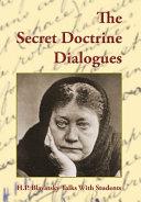 The Secret Doctrine Dialogues