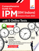 Comprehensive Guide for IPM  IIM Indore  Entrance Exam 2020 with 5 Online Tests