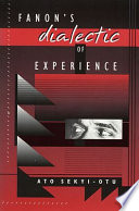 Fanon   s Dialectic of Experience