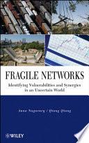 Fragile Networks