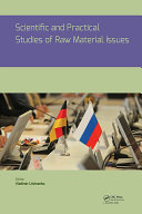 Scientific and Practical Studies of Raw Material Issues
