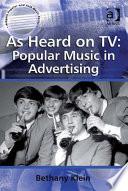As Heard On Tv Popular Music In Advertising