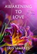 Awakening to Love ebook