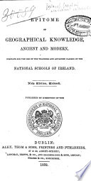 Epitome of Geographical Knowledge  Ancient and Modern Book