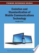 Evolution And Standardization Of Mobile Communications Technology Book PDF
