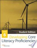 Developing Core Literacy Proficiencies  Grade 6