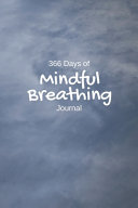 366 Days of Mindful Breathing Journal