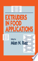 Extruders in Food Applications Book
