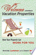 Welcome to the World of Vacation Properties Book