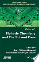 Biphasic Chemistry and The Solvent Case Book