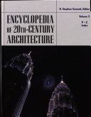 Encyclopedia of Twentieth Century Architecture