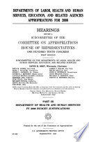 Departments of Labor  Health and Human Services  Education  and Related Agencies Appropriations for 2008  Part 2B  110 1 Hearings
