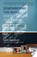 Remembering the Music  Forgetting the Words Book PDF