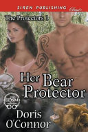 HER BEAR PROTECTOR THE PROTECT