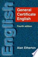 """General Certificate English"" by Alan Etherton"