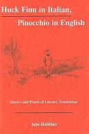 Huck Finn in Italian, Pinocchio in English
