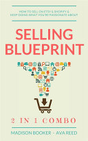 Selling Blueprint: 2 in 1 Combo: How To Sell On Etsy & Shopify & ...
