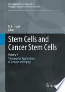Stem Cells and Cancer Stem Cells  Volume 5